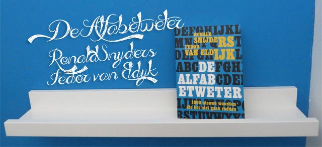 De alfabetweter - Ronald Snijders en Fedor van Eldijk