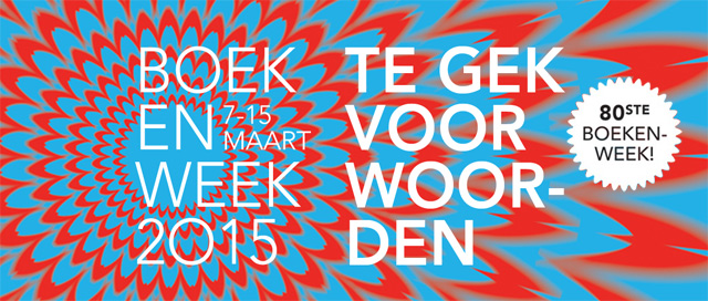 Boekenweek 2015: te gek voor woorden