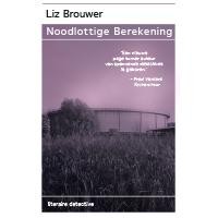 Recensie noodlottige berekening Liz Brouwer
