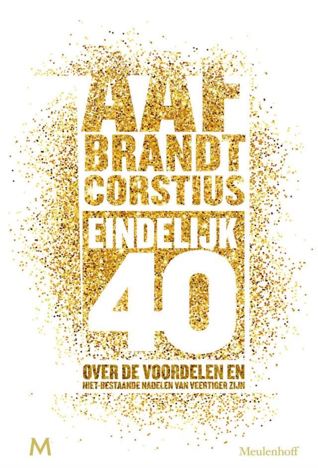 Recensie: Eindelijk 40 - Aaf Brandt Corstius