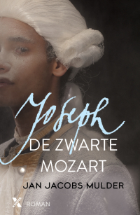 Recensie: Joseph, de zwarte Mozart - Jan Jacobs Mulder