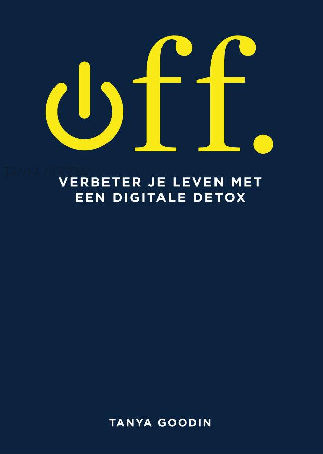 MirandaLeest boekenblog recensie van Off, verbeter je leven met een digitale detox van Tanya Goodin