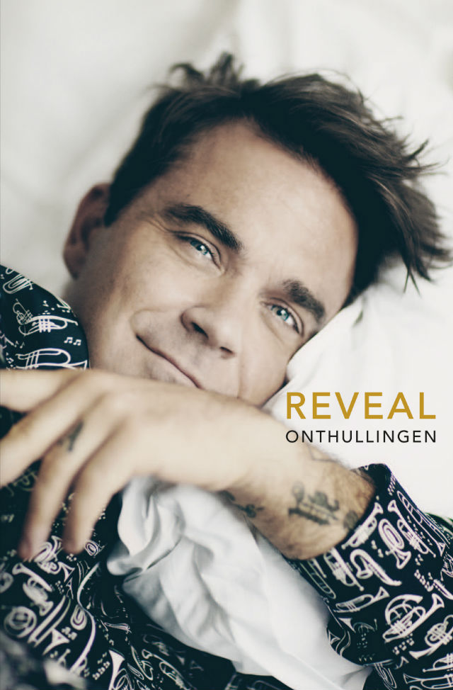 Recensie Reveal. Onthullingen. Robbie Williams door Chris Heath