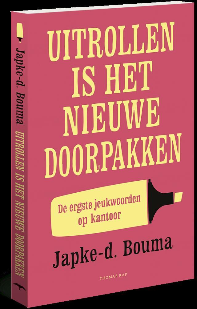Recensie: Uitrollen is het nieuwe doorpakken - Japke-d Bouma