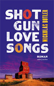 Shotgun Lovesongs - Nickolas Butler recensie
