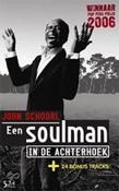 Een soulman in de Achterhoek - John Schoorl